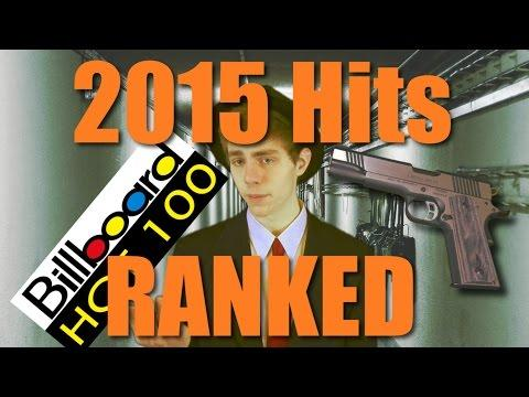 Every 2015 Hit Song Ranked!