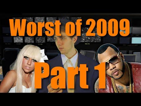 Top 10 Worst Hit Songs of 2009 (Part 1)